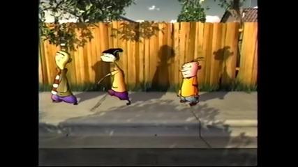 Ед, Едд и Едди – сенки (градска шапка, 2004)