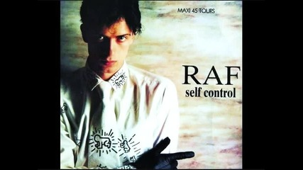 Raf - Self control (laura Branigan - Self control)