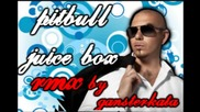 Remix!new! Pitbull juice box rmx by gangsterkata
