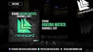 R3hab - Hakuna Matata ( Hardwell Edit )