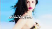 +превод Selena Gomez - Write Your Name