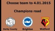 Изберете отбор ! Champions Road 2015 Begin