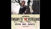 Преслава - Пиши го неуспешно /nydn hbl remix version/