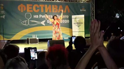 "Фестивал на рибата и виното 2020 в Бургас. Йорданка Христова - ""Тежък характер"""