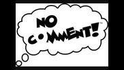 No Comment - Abrakadabra.wmv