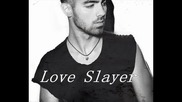 Превод! Joe Jonas - Love Slayer ( Студийна версия )