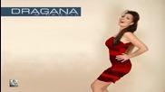 Dragana Mirkovic - Jedino moje (високо качество)
