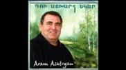 Aram Asatryan - Akh Moranal Chem Karogh