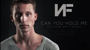 2015/ Nf feat. Britt Nicole - Can You Hold Me (audio) + Превод