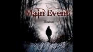 Main Event - The Fire Inside Me