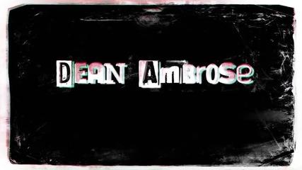 Dean Ambrose Entrance Video - Дийн Амброус