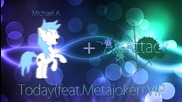 2012 * Michael A. ft Metajoker - Today ( Artattack Vip ) /edm/