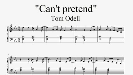 """Tom Odell - Can't Pretend"" - Piano sheet music (by Tatiana Hyusein)"