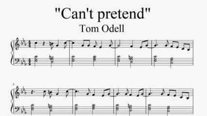 """Tom Odell - Can't Pretend"" - Piano sheet music (by Tatiana Hyusein)"