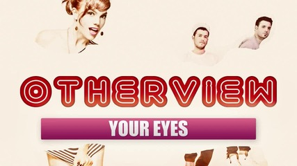 Яко Гръцко Your Eyes - Otherview (new Song 2011)