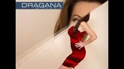 Dragana Мirkovic - Ako Me Ostavis