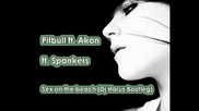 Hit!!! Pitbull ft. Akon ft. Spankers - Sex on the beach (dj Harus Bootleg) (2010)