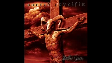 Sacred Crucifix - The Wound The Blade