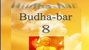 Yoga, Meditation and Relaxation - Healthy Therapy ( Relax Music Sound) - Budha Bar Vol. 8