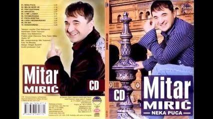 Mitar Miric - U ime ljubavi - (Audio 2006) HD