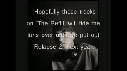 Relapse Refill Eminem Talks About Relapse Refill