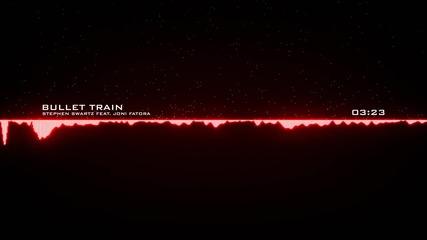 Dubstep » Vocal » 2015 » Stephen Swartz - Bullet Train (feat. Joni Fatora)