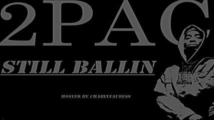 11. 2pac feat. Kurupt - Still Ballin (fain Remix)