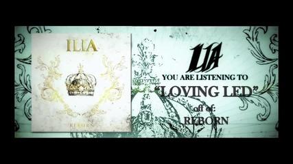 Ilia - Loving Led