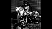 Hot!!! Най - на Rihanna - Hard