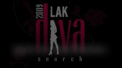 L A K Diva Search