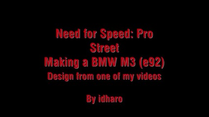 Need For Speed Pro Street tuning Bmw M3 (e92)