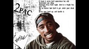 2pac - If theres a cure (i dont want it)