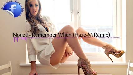 » Готин Deep House « Notize - Remember When (haze-m Remix)