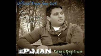 Erdjan - 02 Me greshkendar sikloven - Album 2013 By.dj kiro