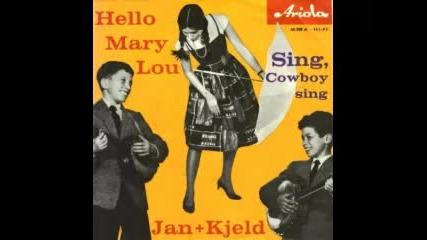Jan und Kjeld - Hello Mary Lou (german cover)