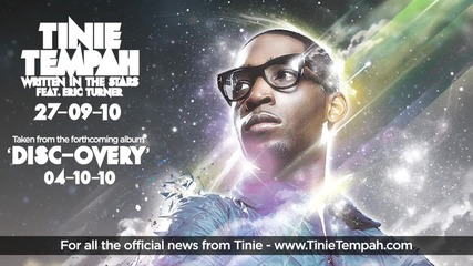 Tinie Tempah ft. Eric Turner - Written in the Stars Official Audio