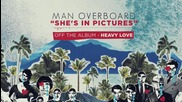 Man Overboard - She's In Pictures