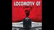 Locomotiv Gt - Neked irom a dalt(live)