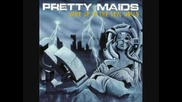 Pretty Maids - All In The Name Of Love