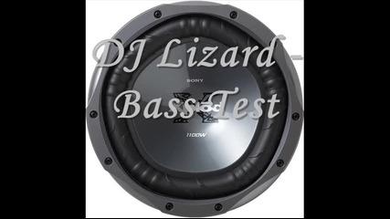 Dj Lizard - Bass Test (2006)