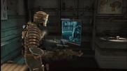 Dead Space Lets Play. Част трета.