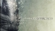 Dead Letter Circus - Here We Divide
