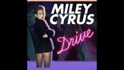 *2014* Miley Cyrus - Drive ( K Theory trap remix )
