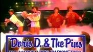 Doris D & The Pins - The Marvellous Marionettes - 1080p