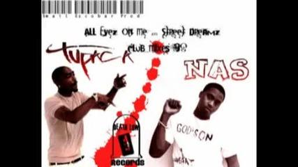 2pac Ft Nas Street Dreamz _ All Eyez On Me