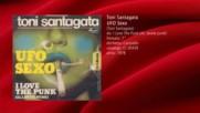 Toni Santagata - Ufo Sexo 1978