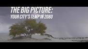 Here's the climate of your city in 60 years