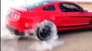 2012 Boss 302 Burnout