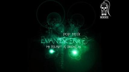 Evanescence - My Heart Is Broken (pop Mix)