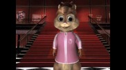Chipmunks : Listen To Your Heart